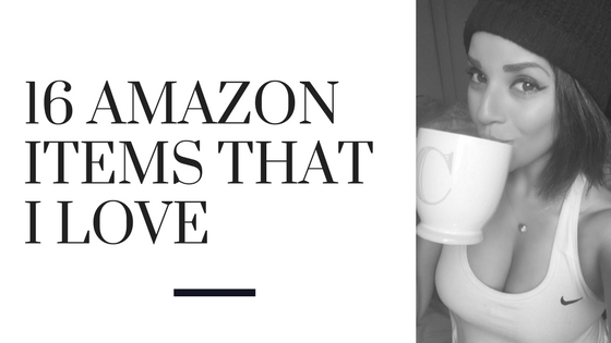 16 Amazon Items That I Love